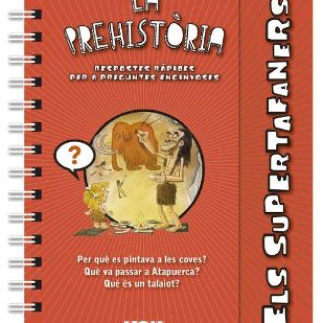 La prehistòria, Els supertafaners, Vox