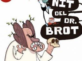 L'agus i els monstres, La nit del Dr. Brot, Jaume Copons, Combel