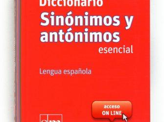 Diccionario sinónimos y antónimos esencial, lengua española, SM