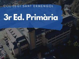 COL·LEGI SANT ERMENGOL - 3 PRIMÀRIA