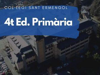 COL·LEGI SANT ERMENGOL - 4 PRIMÀRIA