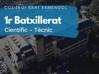 COL·LEGI SANT ERMENGOL - 1 BATXILLERAT CIÈNTIFIC-TÈCNIC