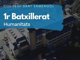 COL·LEGI SANT ERMENGOL - 1 BATXILLERAT HUMANITATS