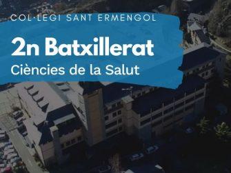 COL·LEGI SANT ERMENGOL - 2 BATXILLERAT CIÈNCIES DE LA SALUT