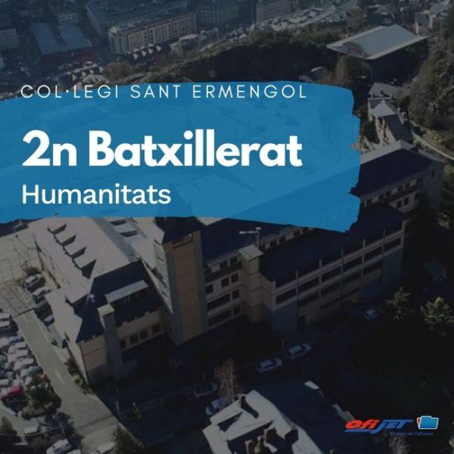 COL·LEGI SANT ERMENGOL - 2 BATXILLERAT HUMANITATS